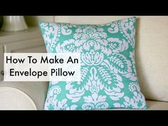 How To Make An Envelope Pillow - Newton Custom Interiors : How To Make An Envel. : How To Make An Envelope Pillow – Newton Custom Interiors : How To Make An Envelope Pillow – Newton Custom Interiors Diy Cushion Covers, No Sew Pillow Covers, Knitted Cushion Covers, Knitted Cushions, Easy Sewing Projects, Sewing Hacks, Sewing Tutorials, Sewing Crafts, Sewing Ideas