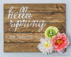 "DIY ""Hello Spring"" Sign"