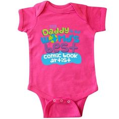 Inktastic World's Best Comic Book Artist Daddy Infant Creeper Baby Bodysuit Child's Kids Gift Artist's Son Childs Like My Cute Occupation Apparel Is Occupations One-piece Hws, Boy's, Size: 12 Months, Pink