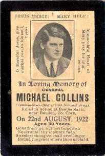 Michael Collins memorial postcard The Collectors' Shop Blackrock, Co Dublin Ireland 1916, Irish Independence, Easter Rising, Short Novels, Old Irish, Post Mortem Photography, Memorial Cards, Erin Go Bragh