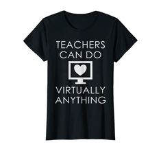 """Inspiring quote """"Teachers Can Do Virtually Anything"""" will make teacher friends smile during social distancing. Great gift for moms, wife, daughter, sister or coworker doing distance learning, remote instruction or virtual elearning for school or college.Design features a heart symbol and computer monitor and makes a perfect gift for women or men who teach online. Get yours today!"""