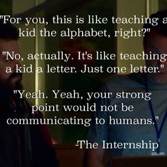 """Quotes from """"the internship"""" #movie"""