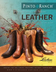 Oct 2012 #Lucchese boot ad for #TexasMonthly and #VegasMagazine - this is another ad from the series of boot ads shot at The Arrangement Interiors, our fab western neighbor in Houston!