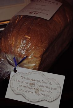 Not our typical gifts ... great idea for a teacher gift for the first day of school! www.151westbreadco.com :D