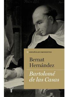 Bartolomé de las Casas, 2015 http://absysnetweb.bbtk.ull.es/cgi-bin/abnetopac01?TITN=519636