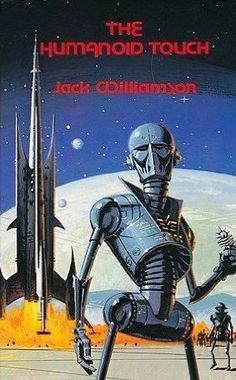 The Humanoid Touch by Jack Williamson. Ed Valigursky robot's are the best.