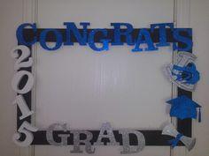 Graduation photo prop frame... Graduation Party Planning, College Graduation Parties, Kindergarten Graduation, Graduation Celebration, Graduation Decorations, Graduation Party Decor, Grad Parties, Graduation Ideas, Graduation Picture Boards