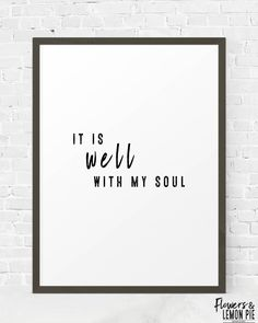 It Is Well Quote, Black & White Art, Inspirational Quotes, Typography Print, Lifestyle Quote, Minimalist Wall Art, Instant Download by FlowersAndLemonPie on Etsy