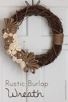 DIY All Season Rustic Burlap Wreath | Sweet Caroline