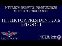 Hitler for President 2016: Episode I - YouTube