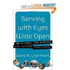 For anyone considering going on a short-term or long-term mission trip, this book is excellent!