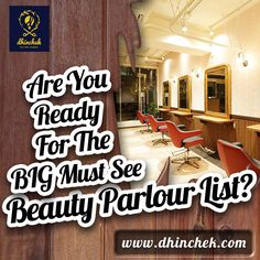 """Are you ready for the BIG """"Must See"""" beauty parlour list? We've selected top parlors and stylists from all over India. Book online at a time of your convenience at http://dhinchek.com."""