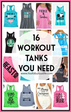 16 Workout Tanks You Need - The Cutest Workout Tanks for Women.  I HAVE to get some of these!