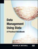 Data management using Stata : a practical handbook / Michael N. Mitchell