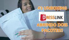 #3 UNBOXING, DRESSLINK, ABRINDO PACOTES