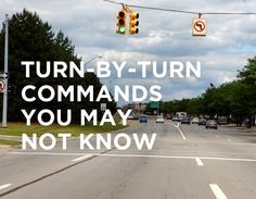 Multi-lane intersection with traffic lights above and words: Turn-by-Turn commands you may not know
