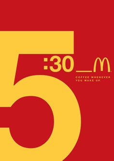 Regardless of what time you wake up, McDonald's has a cup of coffee ready for you. Ads Creative, Creative Posters, Creative Advertising, Advertising Design, Mc Donald Ads, Business Logo, Business Card Design, Branding, Typography Ads