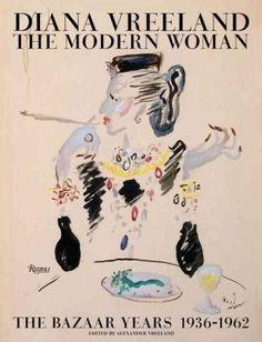 Diana Vreeland: The Modern Woman: the Bazaar Years, 1936-1962