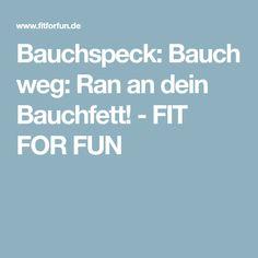 Bauchspeck: Bauch weg: Ran an dein Bauchfett! - FIT FOR FUN