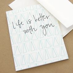 Life is Better With You Card by Happy Cactus Designs