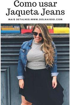 Como usar Jaqueta Jeans plus size