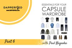 How to Build a Men's Capsule Wardrobe: Part 6 (Shoes) - http://www.dapperfied.com/build-mens-capsule-wardrobe-part-6-shoes/
