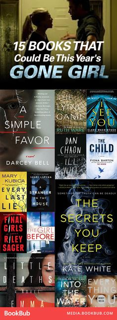 15 thriller books that could be this year's Gone Girl. Including suspenseful psychological thrillers with twists and mystery!