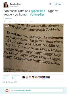 Indrøm fejl med humor og selvironi. Folk vil elske dig for det  Ligge vs lægge i Poliken  https://twitter.com/camillahoys/status/542766295515951104