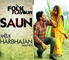 Saun - Harbhajan Mann Song Lyrics Manpreet Tiwana