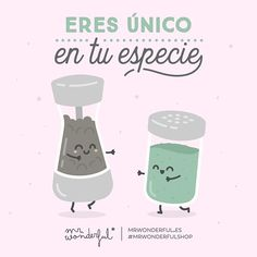 Como tú no hay nadie igual #mrwonderfulshop #felizjueves  You are one of a kind. There is no-one else like you.
