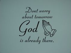 Don't worry about tomorrow God is already by CutesyandCreative, $12.00