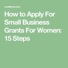 How to Apply For Small Business Grants For Women: 15 Steps Daycare Business Plan, Business Grants, Farm Business, Craft Business, Home Based Business, Start Up Business, Starting A Business, Business Planning, Business Marketing