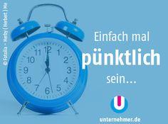 """Einfach mal pünktlich sein...""     Alle #montagmorgenappetizer gibts auch auf unserem Twitter-Account @unternehmer_de #office #job #tipps #ontime #arbeit #time Office, Alarm Clock, Twitter, Inspiring Quotes, Things To Do, Simple, Tips, Projection Alarm Clock, Alarm Clocks"