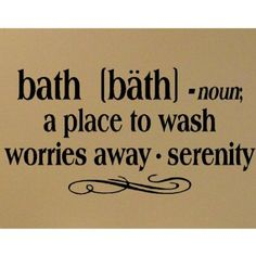 """Amazon.com: Bath -noun a place to wash worries away - serenity 12.5"""" H x 25"""" W Vinyl Lettering Family Quote Wall Sayings Art Words Decal Sticker: Home Improvement"""