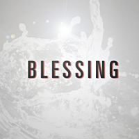 What does 'blessing' mean? - Fervr.net