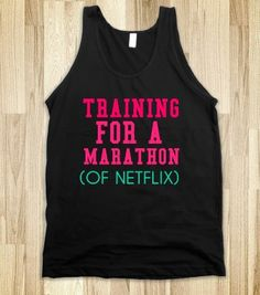 TRAINING FOR A MARATHON OF NETFLIX - glamfoxx.com - Skreened T-shirts, Organic Shirts, Hoodies, Kids Tees, Baby One-Pieces and Tote Bags