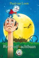 MagicTales.nl - Boek - Dolfje Weerwolfje / Weerwolfnachtbaan