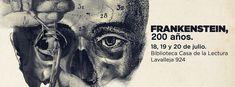 Frankenstein, 200 años | LITERARIAS | Por Gabriela Mariel Arias Frankenstein, Owl, Bird, Animals, Novels, Invitations, Reading, Animales, Animaux
