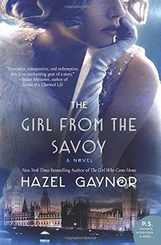 The Girl from The Savoy: A Novel, http://www.amazon.com/dp/0062403478/ref=cm_sw_r_pi_awdm_pyXuxb11F7TVN