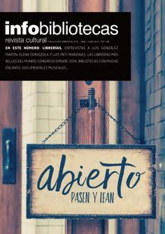 Infobibliotecas revista cultural Nº16 - ABRIL / JUNIO 2016  digital magazine…