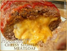 Rockstar Cheesy Stuffed Meatloaf Recipe- maybe I'll make this for Brandon since he loves meatloaf.