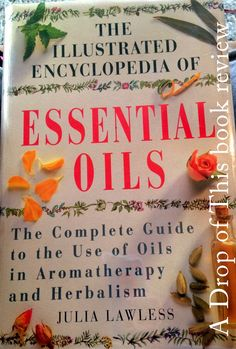 Dream Garden, Book Review, Aromatherapy, Homesteading, Herbalism, Essential Oils, Films, Essentials, Drop