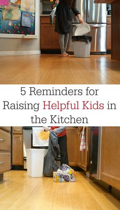 5 Reminders for Raising Helpful Kids in the Kitchen | Chores, tasks, and jobs for kids to do in the kitchen so they are ready for the world. via @todaysmama