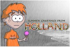 Invading Holland » Summer Rain    Funny blog over expat life in Holland