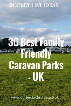 30 best Family Friendly Caravan Parks in the UK, Family travel, tourers, caravans, camping