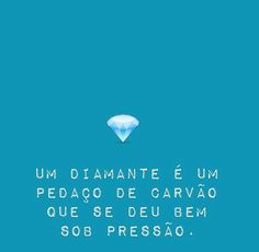 Seja um diamante