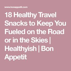 Don't forget to pack a bag of healthy travel snacks like homemade energy bars, trail mix, and even premade salads. Healthy Travel Snacks, Energy Bars, Other Recipes, Bon Appetit, Meal Prep, Easy, Snack Recipes, Remedies, Healthy Eating