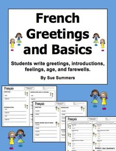 French Greetings and Basics 2 Writing Dialogues by Sue Summers - Students practice asking and responding to basic questions as they write dialogues containing French greetings, introductions, name, age, origin, and farewells.