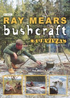 Bushcraft Survival: Amazon.co.uk: Ray Mears: Books
