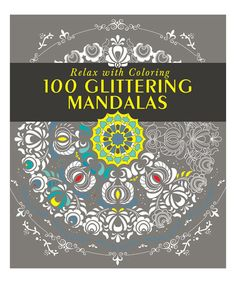 100 Glittering Mandalas Coloring Book Paperback By Sterling Zulily Zulilyfinds